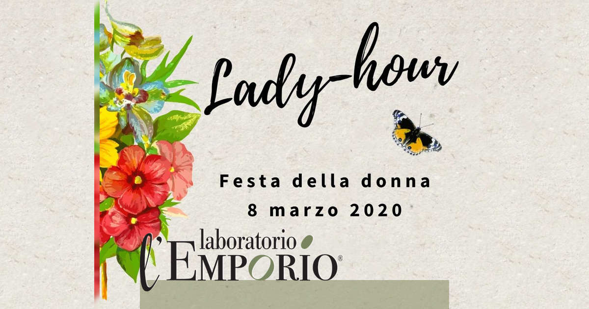 Lady Hour | 8 Marzo 2020